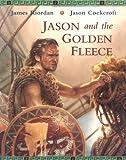 Jason and the Golden Fleece, James Riordan, 1845070615