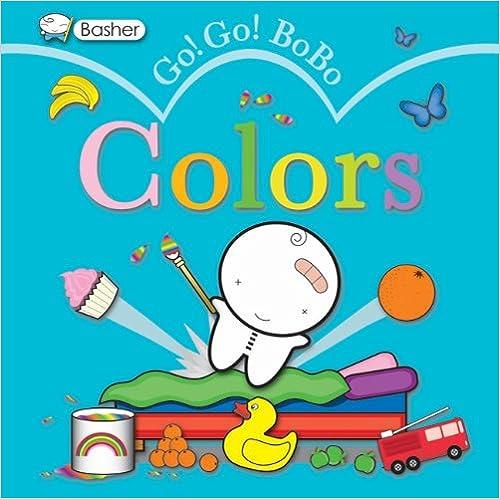 Descargar libros electrónicos de ebscohostBasher: Go! Go! Bobo Colors 0753464934 by Simon Basher PDF