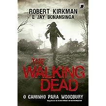 The Walking Dead. O Caminho para Woodbury: 2