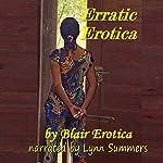 Erratic Erotica | Blair Erotica