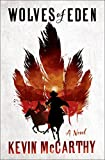 Wolves of Eden: A Novel