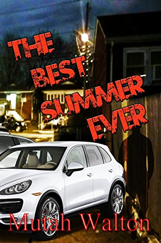 The Best Summer Ever: Revised Edition - Kindle edition by