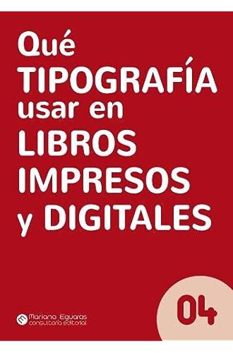Qué Tipografía Usar En Libros Impresos Y Digitales