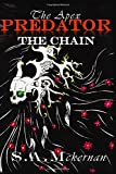 The Apex Predator: The Chain (The Apex Predator Journals) (Volume 1)