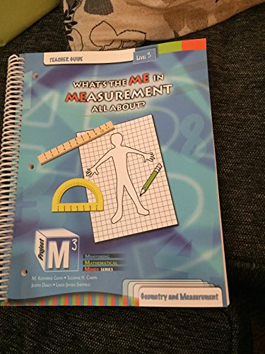 Project M3: Level 3: What's the Me in Measurement All About? Teacher Guide
