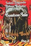 Crossbow-Isle y Ddraig Goch Part 3, Elensaar Gelindor and Irefenia Salgonda, 1481068377
