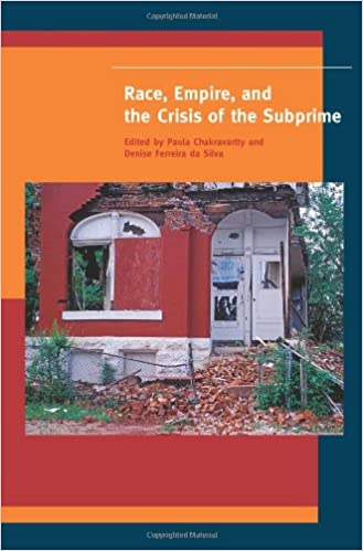 All Too Often Subprime Minority >> Race Empire And The Crisis Of The Subprime A Special Issue Of