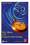 H. G. Wells y la Máquina Del Tiempo, Adolfo Agusti, 1493629581