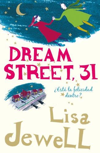 Dream Street, 31: ¿Está la felicidad dentro? (Spanish - Plaza 31