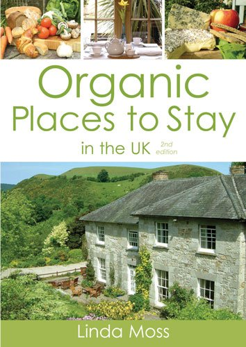Organic Places to Stay in the UK...