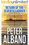 Return of the Seventh Carrier (Seventh Carrier Series Book 2)