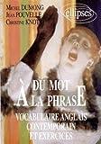 Du mot à la phrase: Vocabulaire anglais contemporain et exercices