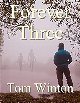 Forever Three by [Winton, Tom]