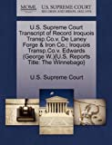 U. S. Supreme Court Transcript of Record Iroquois Transp. Co. V. de Laney Forge Iroquois Transp. Co. V. Edwards {{U. S. Reports Title, , 1270057421