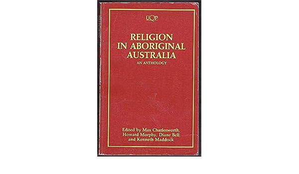 Amazon com: Religion in Aboriginal Australia: An Anthology