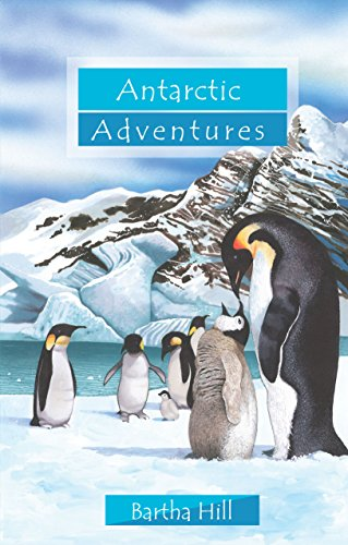 Antarctic Adventures (Adventure Series)