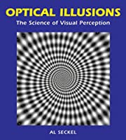 Optical Illusions : The Science of Visual Perception