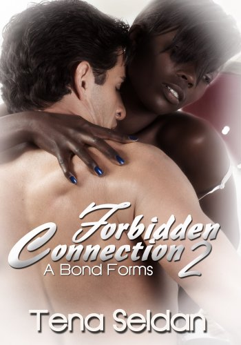 Forbidden Connection 2: A Bond Forms: BWWM Interracial Romance