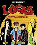 Locas. Maggie, A Mecanica Love And Rockets
