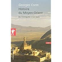 Histoire du Moyen-Orient - N° 266: De l'Antiquité à nos jours