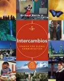 Bundle: Intercambios: Spanish for Global Communication (with Audio CD and Printed Access Card (vMentor? Spanish 3-Semester), 5th + Workfiles + Lab Audio CD's : Intercambios: Spanish for Global Communication (with Audio CD and Printed Access Card (vMentor? Spanish 3-Semester), 5th + Workfiles + Lab Audio CD's, Borras and Borrás A., Guiomar, 1413052282