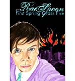 First Spring Grass Fire Spoon, Rae ( Author ) Sep-18-2012 Paperback