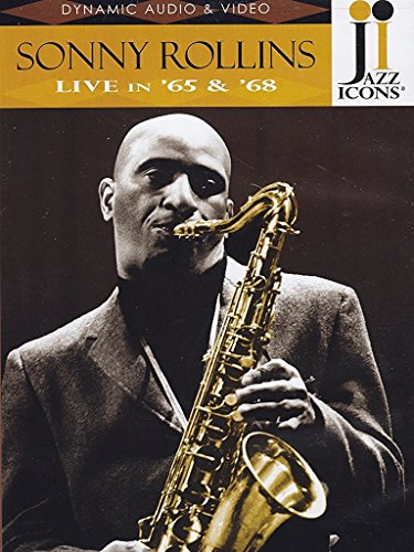 Jazz Icons: Sonny Rollins - Live in '65 & '68