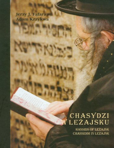 Chasydzi w Lezajsku - Ffara Jerzy J Krzykwa Adam