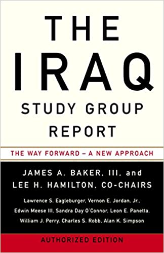 The Iraq Study Group Report: The Way Forward - A New Approach: The
