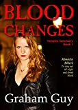 Blood Changes (Vampire Sanctuary Book 1)