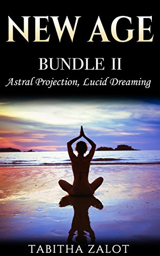 New age 2 books in 1 enhance your life with astral projection new age 2 books in 1 enhance your life with astral projection lucid dreaming fandeluxe Gallery