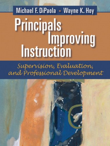 Principals Improving Instruction: Supervision, Evaluation and Professional Development
