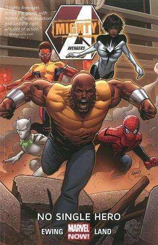 Mighty Avengers Volume 1: No Single Hero