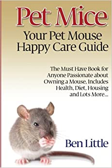 Book Pet Mice - Your Pet Mouse Happy Care Guide