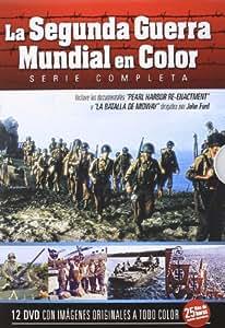 La Segunda Guerra Mundial En Color - Serie Completa [DVD]