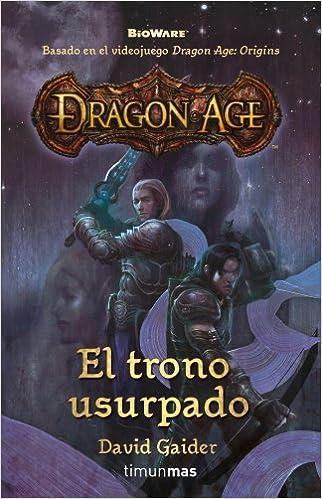 Dragon Age: El trono usurpado (Fantasía Épica): Amazon.es: David Gaider: Libros