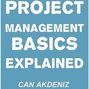 Project Management Basics Explained Audiobook