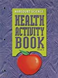 Harcourt Science, Harcourt School Publishers Staff, 0153257695