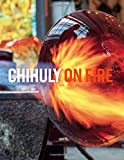 Chihuly: On Fire