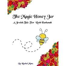 The Magic Honey Jar: A Jewish Tale For Rosh Hashanah
