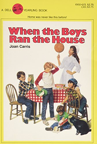 When the Boys Ran the House