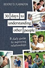 30 Days to Understanding Other People: A Daily Guide to Improving Relationships Paperback
