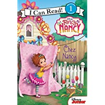 Disney Junior Fancy Nancy: Chez Nancy (I Can Read Level 1)