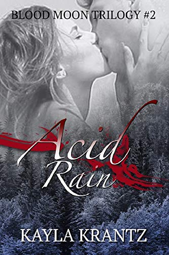 Acid Rain (Blood Moon Trilogy Book 2)