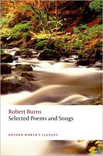 Selected Poems and Songs (Oxford World's Classics) by Robert R. Burns (2014-03-01)