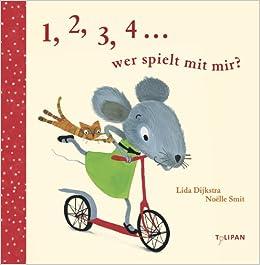 1 2 3 4 Wer Spielt Mit Mir Bilderbuch Amazonde Lida