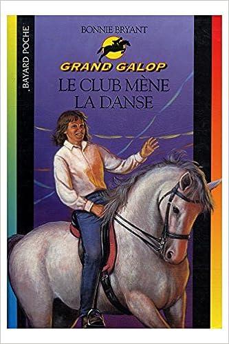Livre gratuits en ligne Le club mène la danse / Bryant, Bonnie / Réf33831 epub, pdf