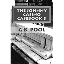 The Johnny Casino Casebook 3: Just Shoot Me