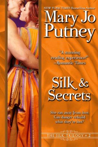 Silk and Secrets (The Silk Trilogy Book 2) ()