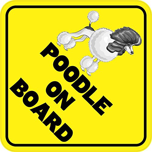 [6in x 6in Poodle On Board Animal Magnet Magnetic Vehicle Sign by StickerTalk] (Poodle Cooler)